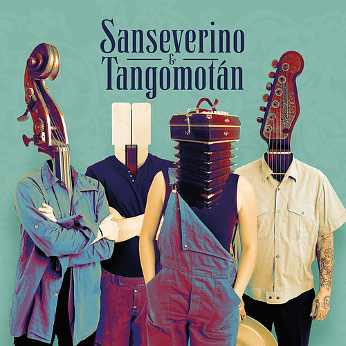 Sanseverino & Tangomotán by Sanseverino