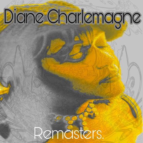 Diane Charlemange Remasters de Diane Charlemange