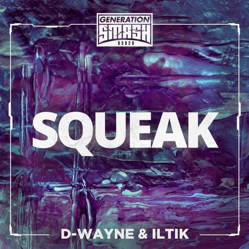 Squeak by D-Wayne