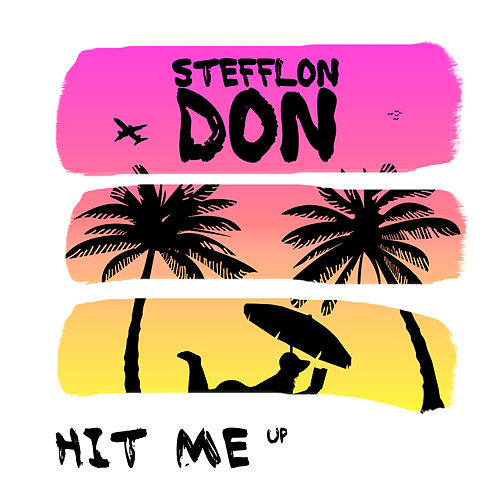 Hit Me Up de Stefflon Don