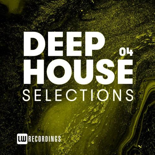 Deep House Selections, Vol. 04 - EP de Various Artists