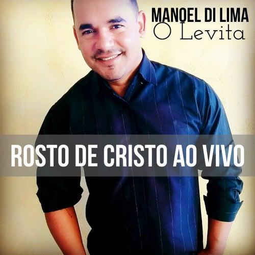 Rosto de Cristo (Ao Vivo) by Manoel Di Lima
