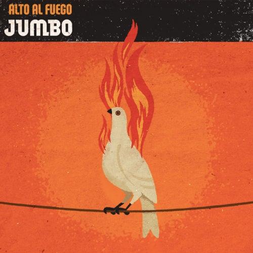 Alto al Fuego de Jumbo