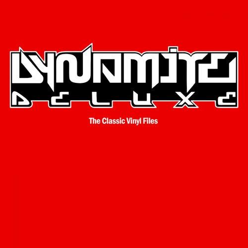 The Classic Vinyl Files von Dynamite Deluxe