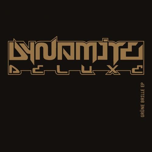 Grüne Brille - EP von Dynamite Deluxe