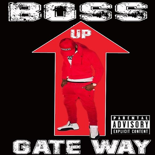 Boss Up de Gateway