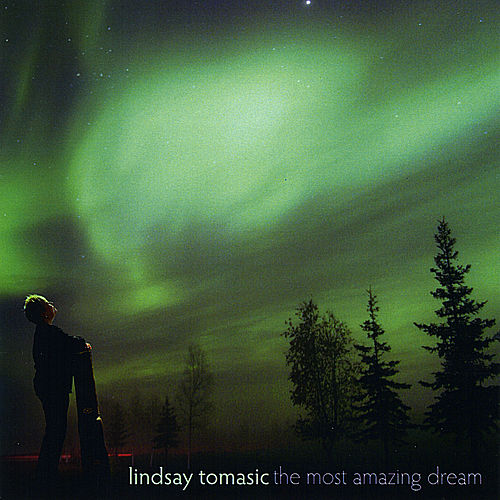 The Most Amazing Dream de Lindsay Tomasic