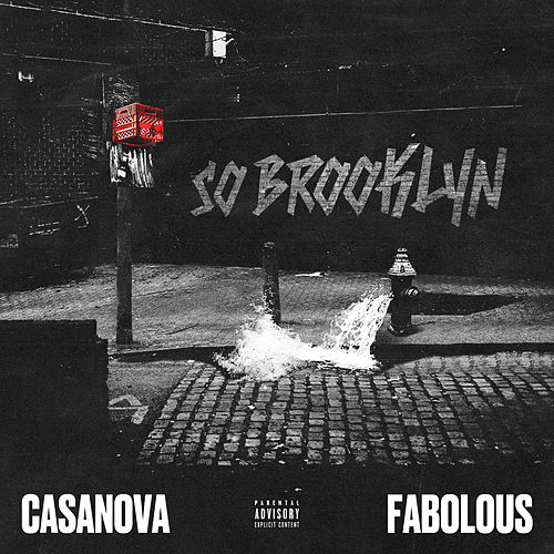 So Brooklyn (feat. Fabolous) de Casanova