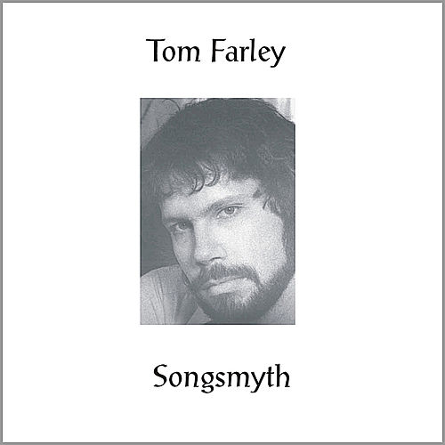 Songsmyth de Tom Farley