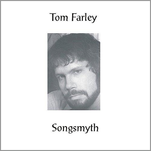 Songsmyth de Tom Farley
