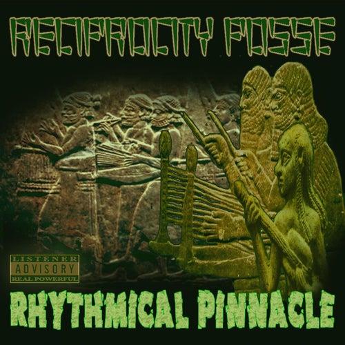 Rhythmical Pinnacle by Reciprocity Posse