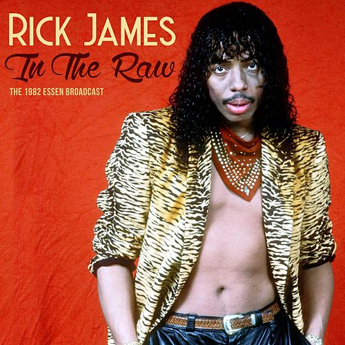 In The Raw di Rick James