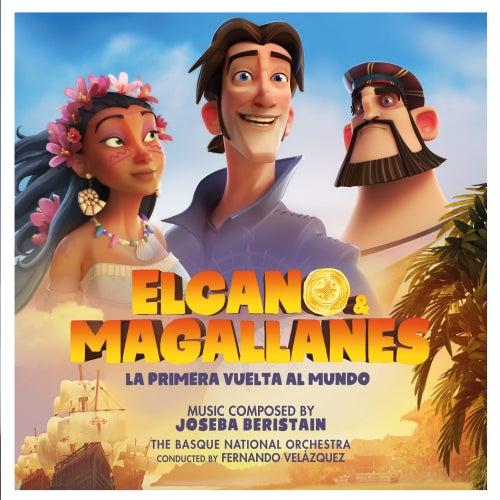 Elcano & Magallanes: La primera vuelta al mundo (Original Soundtrack) by Basque National Orchestra