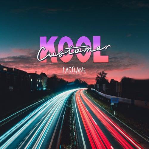 Fastlane by Kool Customer