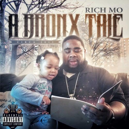 A Bronx Tale Circa 2011 de Rich Mo'