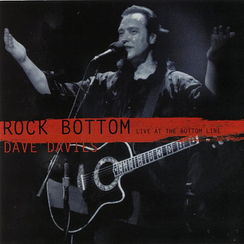 Rock Bottom: Live at the Bottom Line di Dave Davies