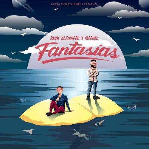 Fantasias by Rauw Alejandro & Farruko