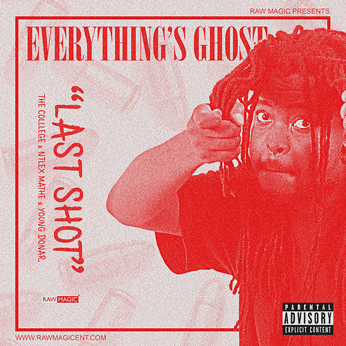 Last Shot (feat. The Colllege, Ntlex Mathe & Young Donar) by Everything's Ghost