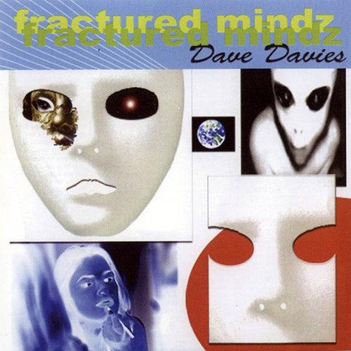 Fractured Mindz di Dave Davies