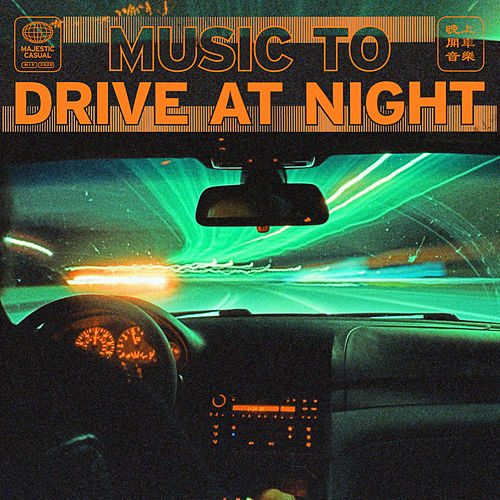 music to drive at night von Various Artists