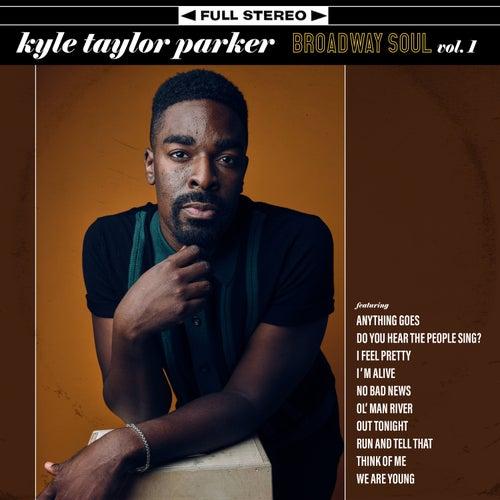 Broadway Soul, Vol. 1 de Kyle Taylor Parker