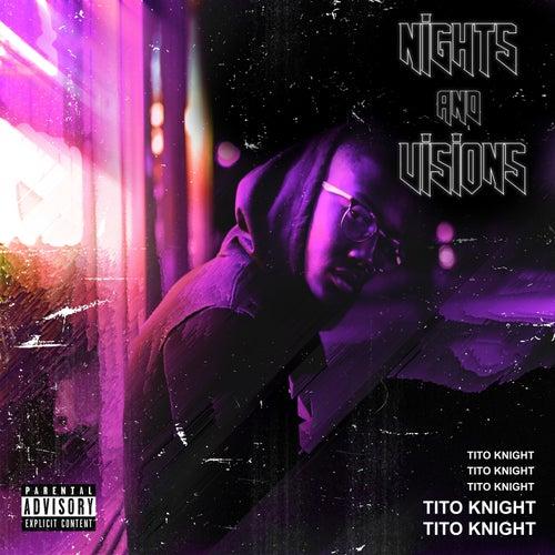 Nights and Visions de Tito Knight