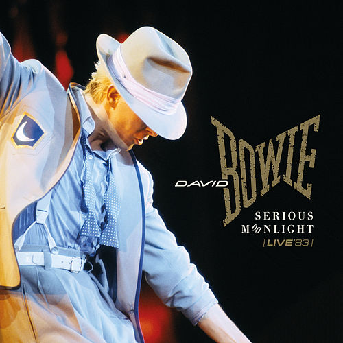 Serious Moonlight (Live '83, 2018 Remaster) de David Bowie