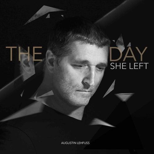 The Day She Left de Augustin Lehfuss