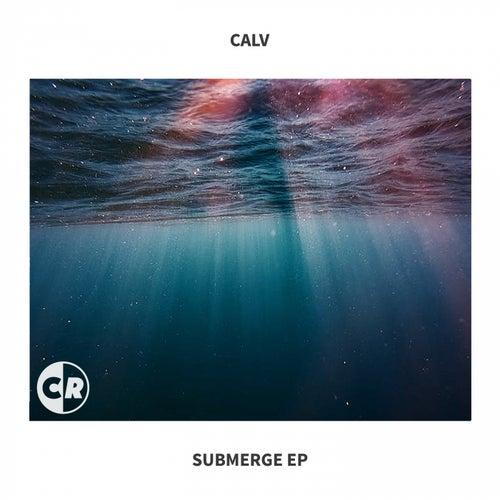 Submerge - Single by Calv
