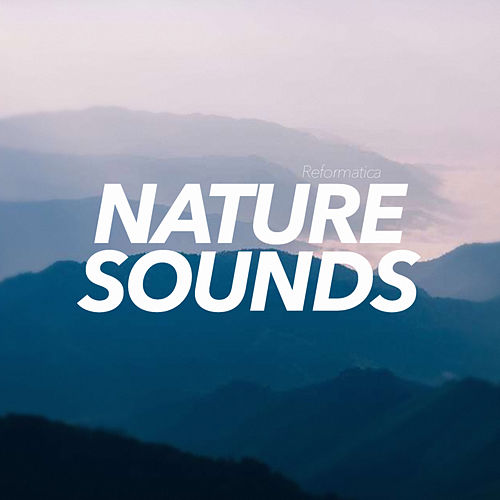 Nature Sounds - EP by Sounds Of Nature
