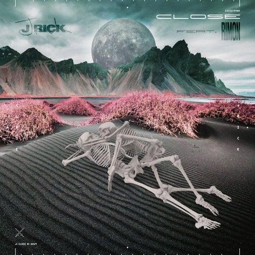 Close (feat. RIMON) by JRick