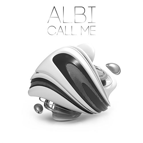 Call Me (Original Mix) by Albi