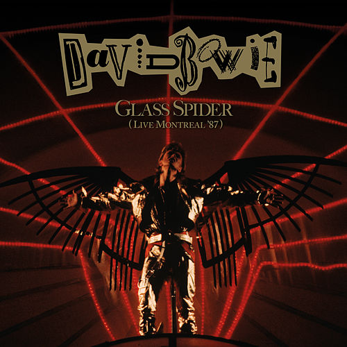 Glass Spider (Live Montreal '87; 2018 Remaster) de David Bowie