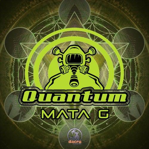Mata G - Single de Quantum