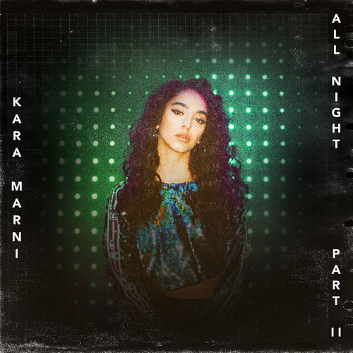 All Night, Pt. II de Kara Marni