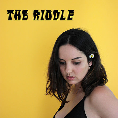The Riddle by Maddie Ross