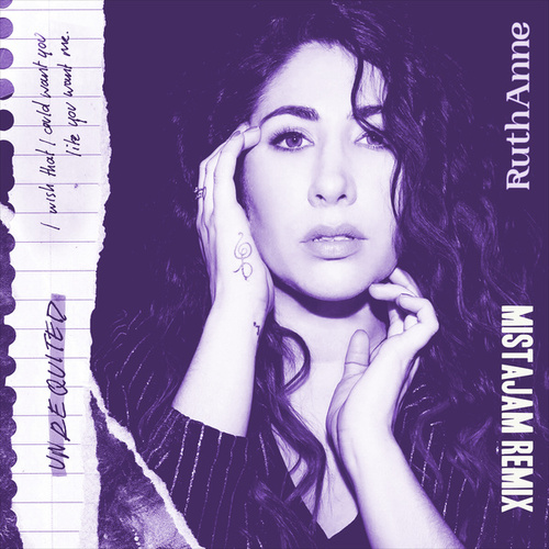 Unrequited (Mistajam Remix) by Ruthanne
