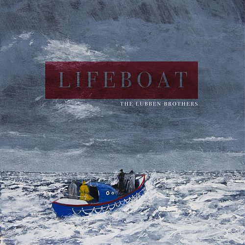 Lifeboat von The Lubben Brothers