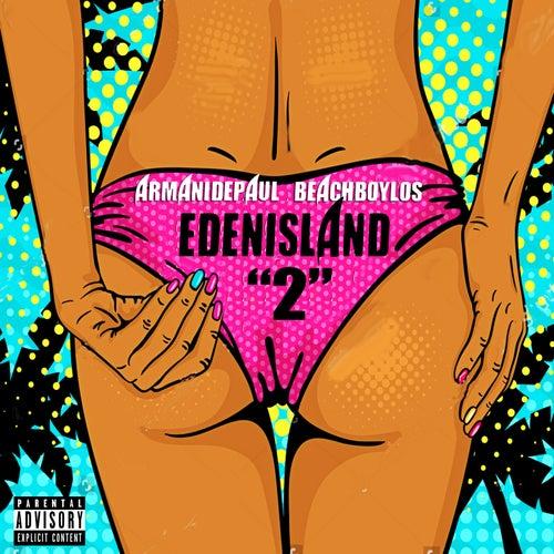 Eden Island 2 by Armani Depaul