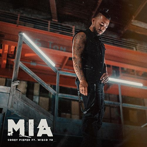 M.I.A. (feat. Wisco Yd) by Corey Pieper