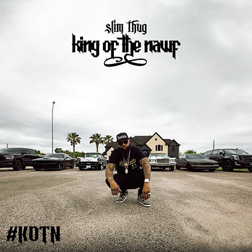 King of the Nawf (Clean) de Slim Thug