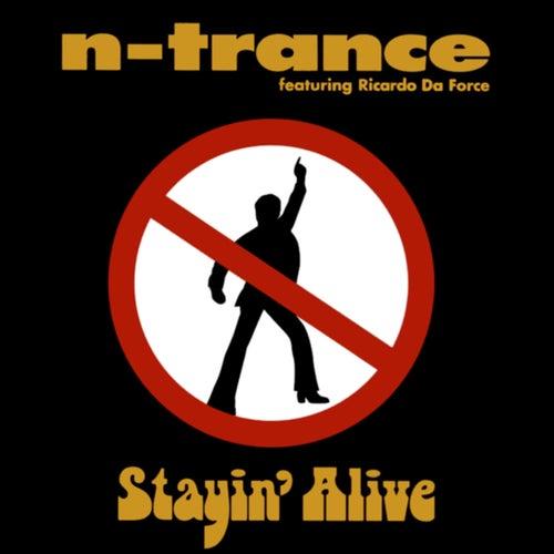 Stayin' Alive by N-Trance