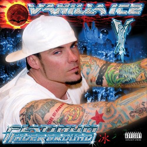 Platinum Underground von Vanilla Ice