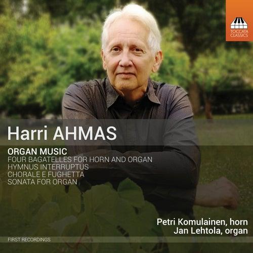 Harri Ahmas: Organ Music de Jan Lehtola