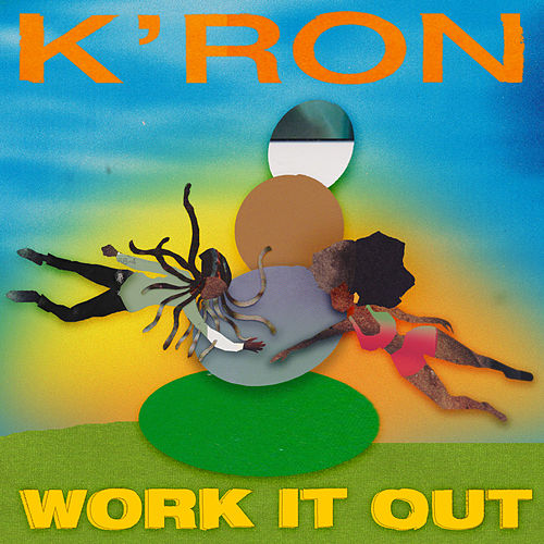 Work It Out by Kron