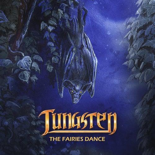 The Fairies Dance by Tungsten