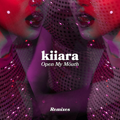 Open My Mouth (Remixes) de Kiiara