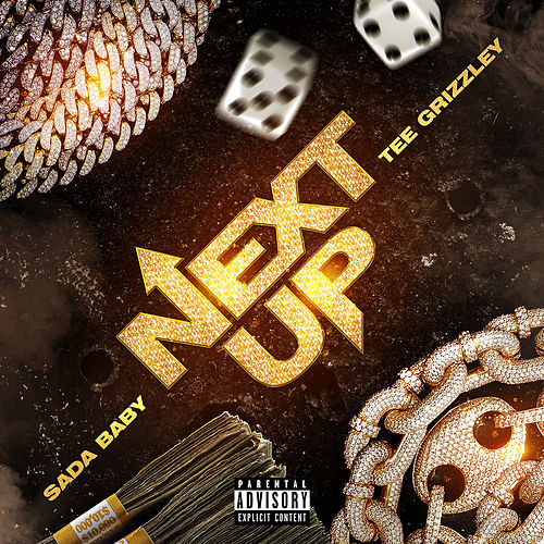 Next Up (feat. Tee Grizzley) by SadaBaby
