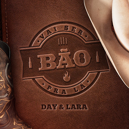Vai Ser Bão Pra Lá (Ao vivo) von Day & Lara