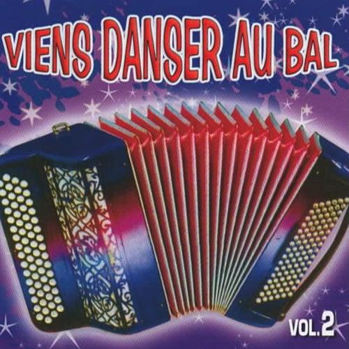 Viens danser au bal vol. 2 by Various Artists